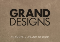 Channel 4 - Grand Designs