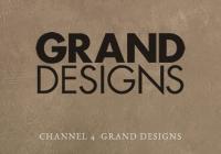Channel 4 - Grand Designs