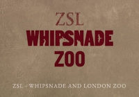 ZSL - Whipsnade and London Zoo